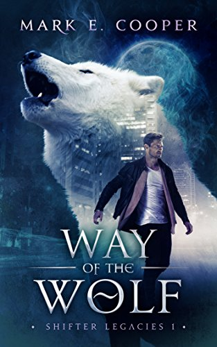 Way of the Wolf Shifter Legacies